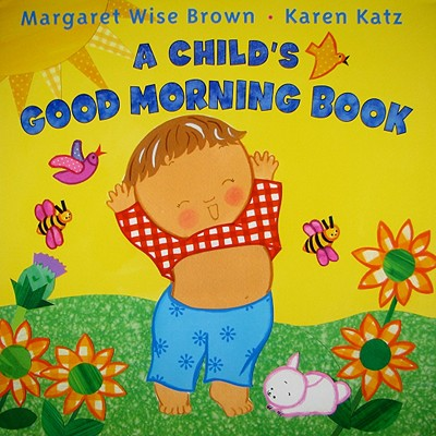 A Child's Good Morning Book Cover
