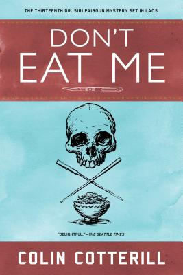 Don't Eat Me (A Dr. Siri Paiboun Mystery #13) Cover Image