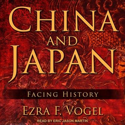 China and Japan Lib/E: Facing History Cover Image