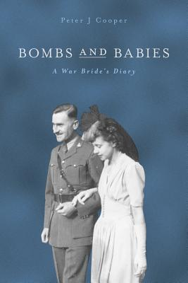 Bombs and Babies: A War Bride's Diary Cover Image