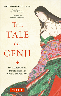 The Tale of Genji: The Authentic First Translation of the World's Earliest Novel (Tuttle Classics) Cover Image