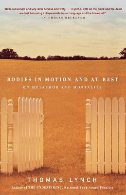 Bodies in Motion and at Rest: On Metaphor and Mortality Cover Image