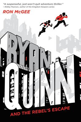Ryan Quinn and the Rebel's Escape Cover Image