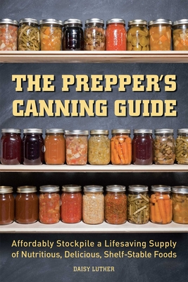 Cover for The Prepper's Canning Guide