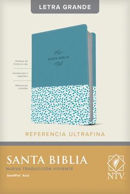 Santa Biblia Ntv, Edición de Referencia Ultrafina, Letra Grande (Sentipiel, Azul, Índice) Cover Image