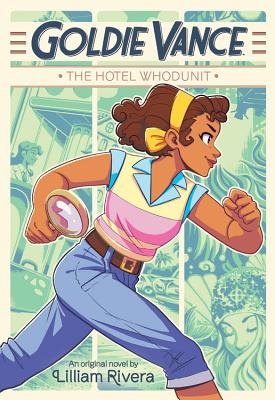 Goldie Vance: The Hotel Whodunit Cover Image