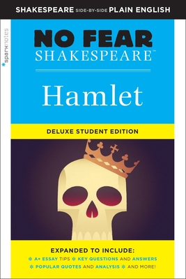 Hamlet: No Fear Shakespeare Deluxe Student Edition, Volume 26 (Sparknotes No Fear Shakespeare #26) Cover Image