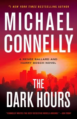 The Dark Hours (A Renée Ballard and Harry Bosch Novel #4) Cover Image