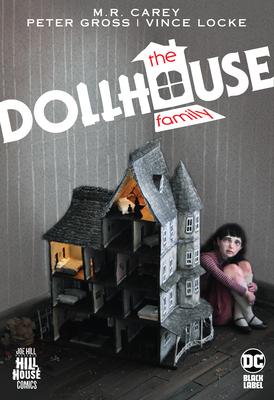 The Dollhouse Family (Hill House Comics) Cover Image