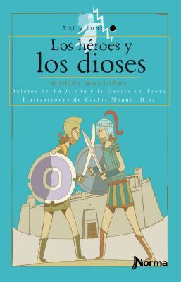 Los Heroes y Los Dioses Cover