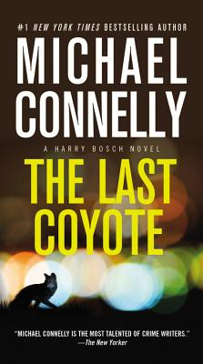 The Last Coyote (A Harry Bosch Novel #4) Cover Image