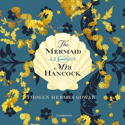 The Mermaid and Mrs. Hancock Lib/E Cover Image