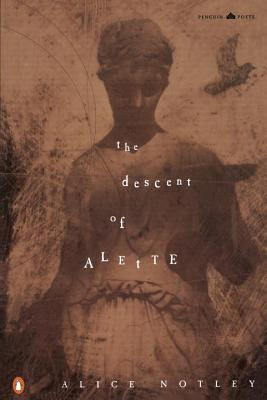 The Descent of Alette (Penguin Poets) Cover Image