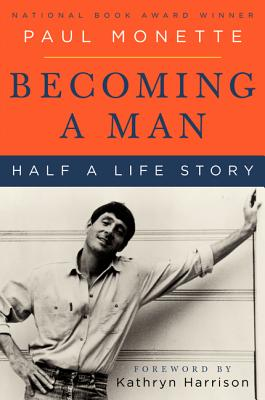 Becoming a Man: Half a Life Story Cover Image