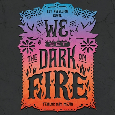We Set the Dark on Fire Cover Image