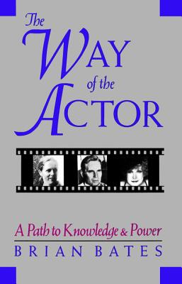 Way of the Actor: A Path to Knowledge and Power Cover Image