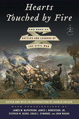 Hearts Touched by Fire: The Best of Battles and Leaders of the Civil War Cover Image