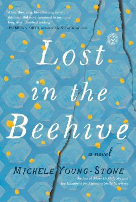 Lost in the Beehive: A Novel Cover Image