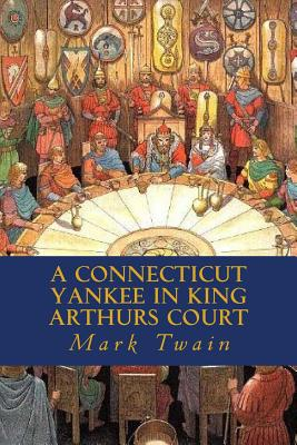 A Connecticut Yankee In King Arthur's Court Study Guide