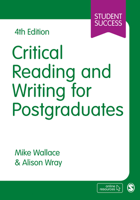 Critical Reading and Writing for Postgraduates (Student Success) Cover Image