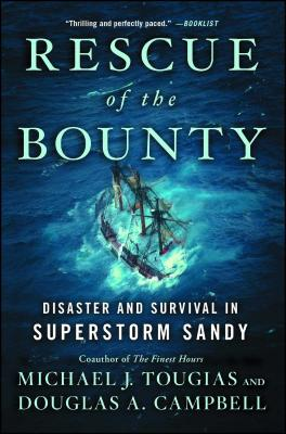 Rescue of the Bounty: Disaster and Survival in Superstorm Sandy Cover Image