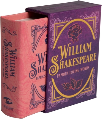 William Shakespeare: Famous Loving Words (Tiny Book) Cover Image