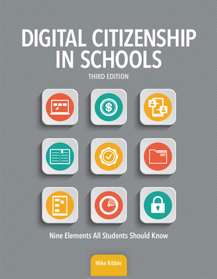 Digital Citizenship in Schools: Nine Elements All Students Should Know Cover Image