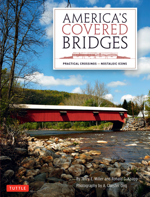 America's Covered Bridges: Practical Crossings - Nostalgic Icons Cover Image