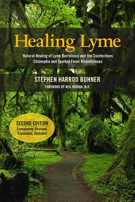 Healing Lyme: Natural Healing of Lyme Borreliosis and the Coinfections Chlamydia and Spotted Fever Rickettsiosis Cover Image