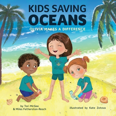 Kids Saving Oceans: Olivia Makes a Difference Cover Image