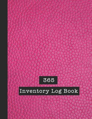 365 Inventory Log Book: Basic Inventory Log Book - The large record book to keep track of all your product inventory quickly and easily - Ceri Cover Image