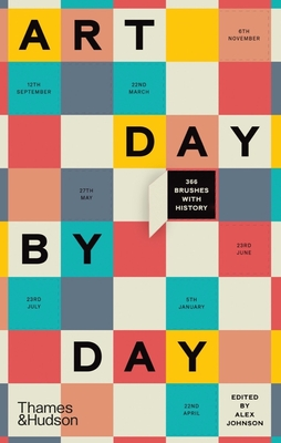 Art Day by Day: 366 Brushes with History Cover Image