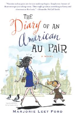 The Diary of an American Au Pair: A Novel Cover Image