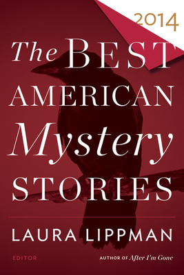 The Best American Mystery Stories 2014 (The Best American Series ®) Cover Image