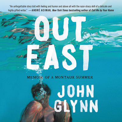 Out East Lib/E: Memoir of a Montauk Summer Cover Image
