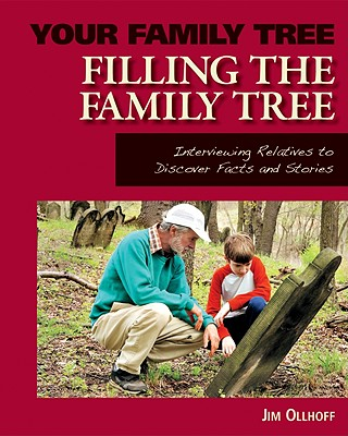 Filling the Family Tree (Your Family Tree) Cover Image
