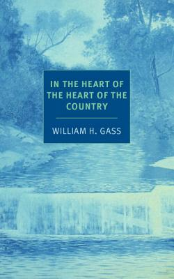 In the Heart of the Heart of the Country: And Other Stories (NYRB Classics) Cover Image