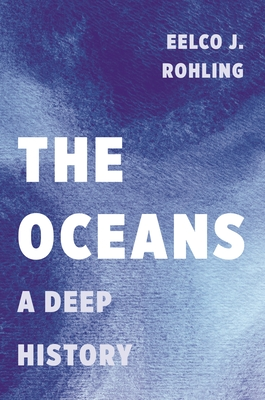 The Oceans: A Deep History Cover Image