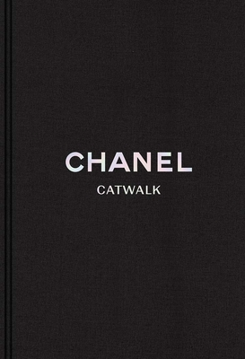 Chanel: The Complete Collections (Catwalk) Cover Image