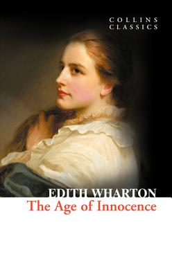 The Age of Innocence (Collins Classics) Cover Image
