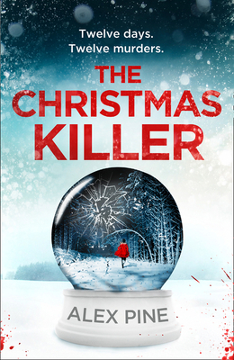 The Christmas Killer (Di James Walker Series, Book 1) Cover Image