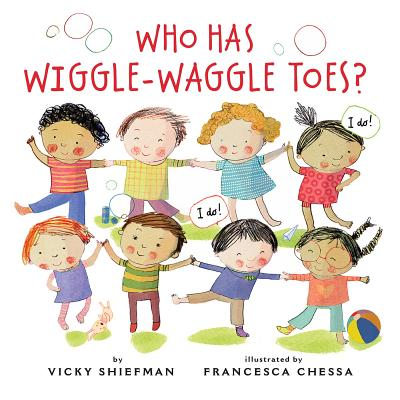 Cover for Who Has Wiggle-Waggle Toes?