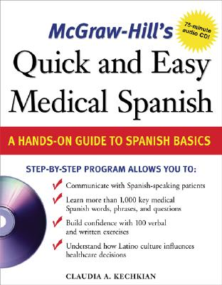 McGraw-Hill's Quick and Easy Medical Spanish W/Audio CD [With CD] Cover Image