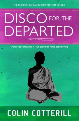 Disco for the Departed (A Dr. Siri Paiboun Mystery #3) Cover Image