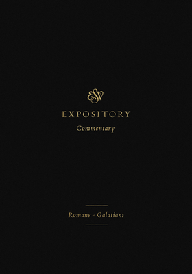 ESV Expository Commentary: Romans-Galatians Cover Image