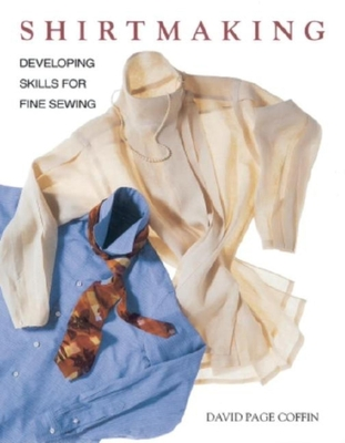Shirtmaking: Developing Skills for Fine Sewing Cover Image