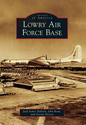 Lowry Air Force Base Cover Image