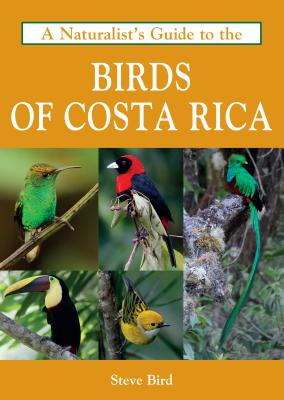 A Naturalist's Guide to the Birds of Costa Rica Cover Image