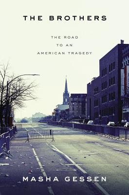 The Brothers: The Road to an American Tragedy Cover Image