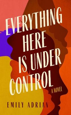Everything Here Is Under Control Cover Image